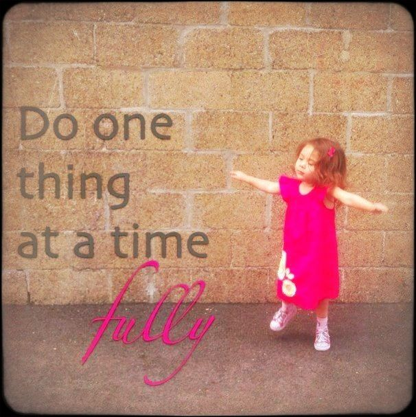 do one thing at a time essay